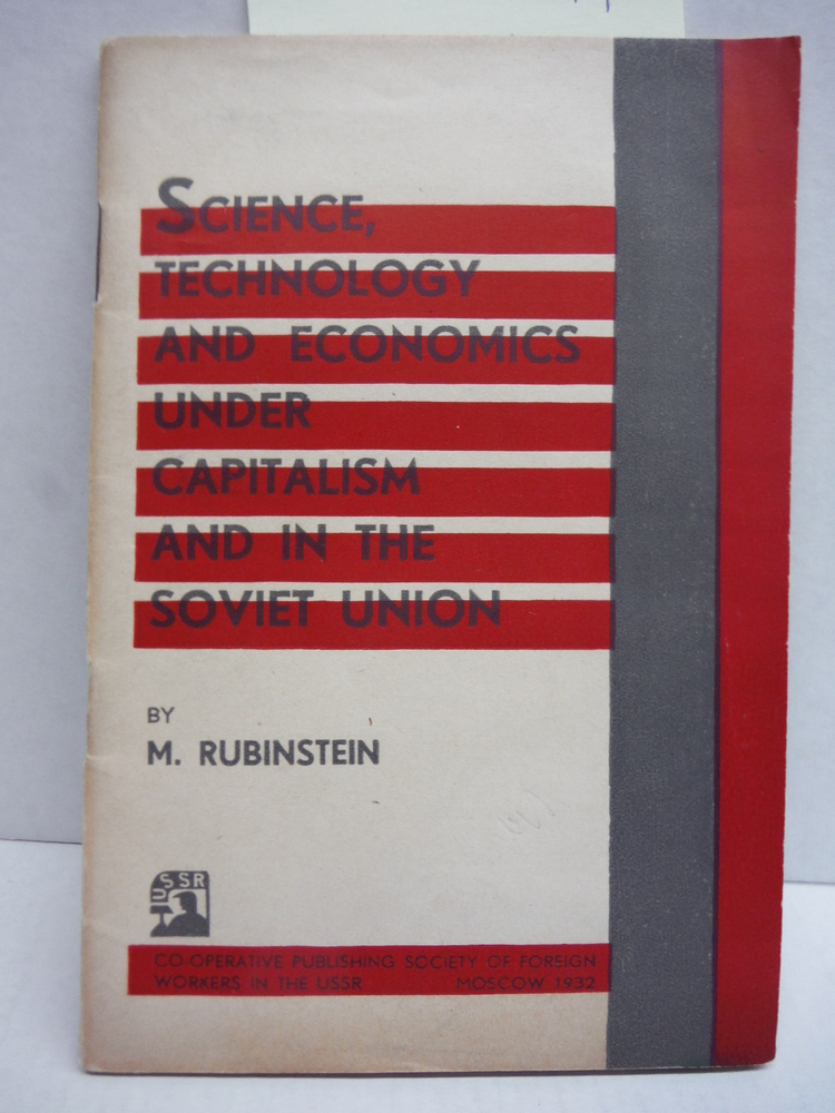Science, Technology and Economics Under Capitalism and in the Soviet Union