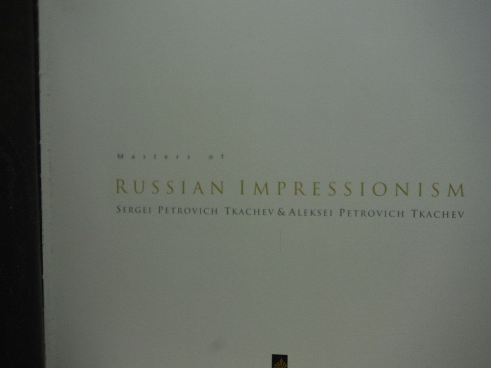 Image 1 of Masters of Russian impressionism: Sergei Petrovich Tkachev & Aleksei Petrovich T