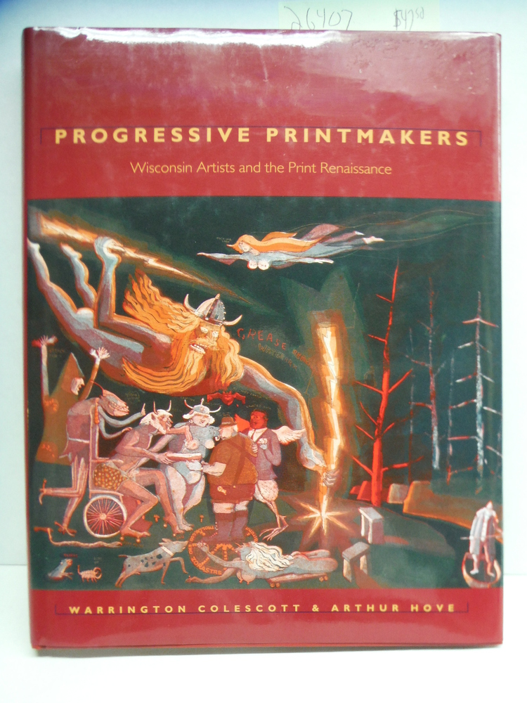 Image 0 of Progressive Printmakers: Wisconsin Artists And The Print Renaissance