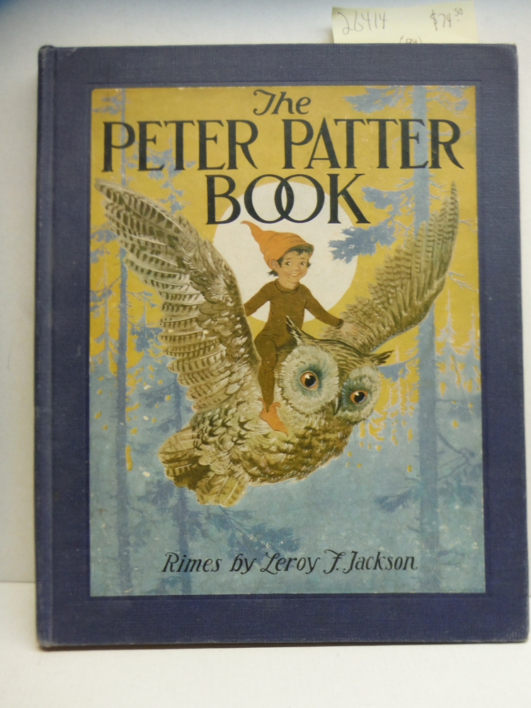 Image 0 of The Peter Patter book;: Rimes for children (Classics new and old for children)