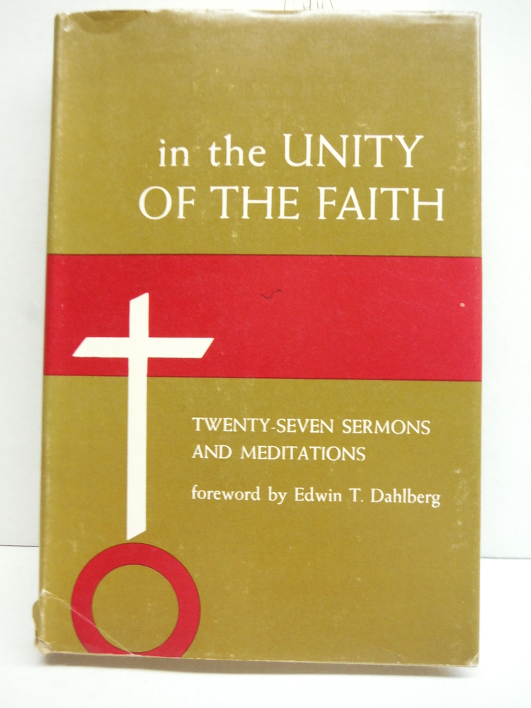 Image 0 of In the Unity of the Faith; Twenty-Seven Sermons and Meditations