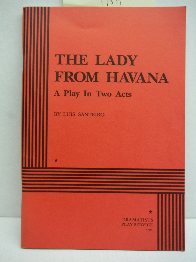 Image 0 of The lady from Havana: A play in two acts