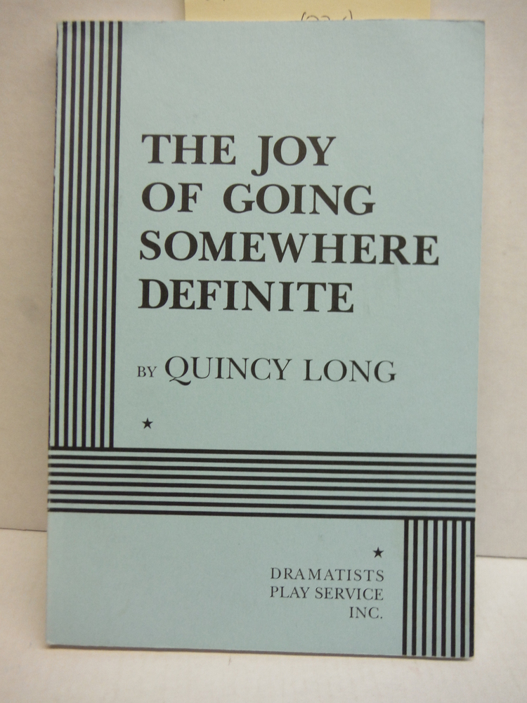 Image 0 of The Joy of Going Somewhere Definite - Acting Edition