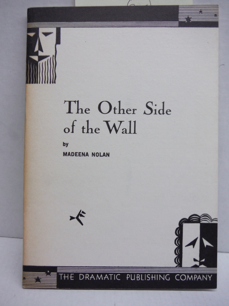 Image 0 of The Other Side of the Wall: A Play in One Act