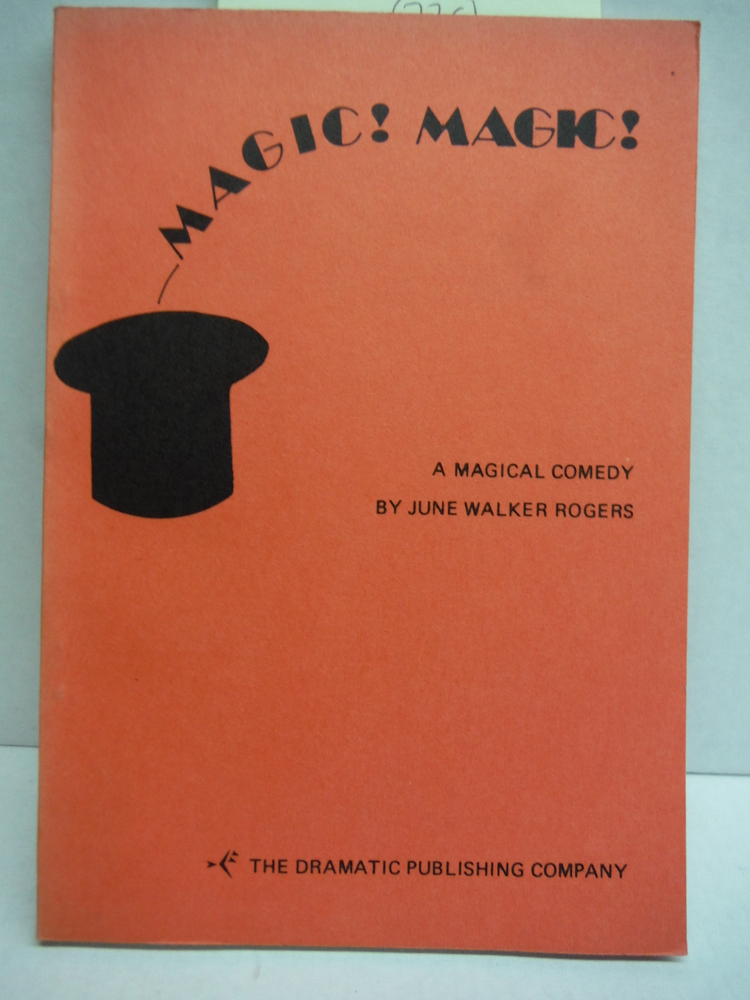 Magic!  Magic! A Magical Comedy