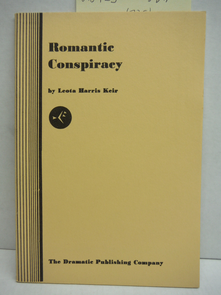 Romantic Conspiracy (a comedy in one act)