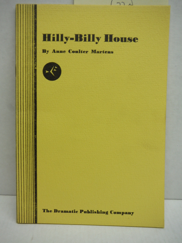 Hilly Billy House (A Play)