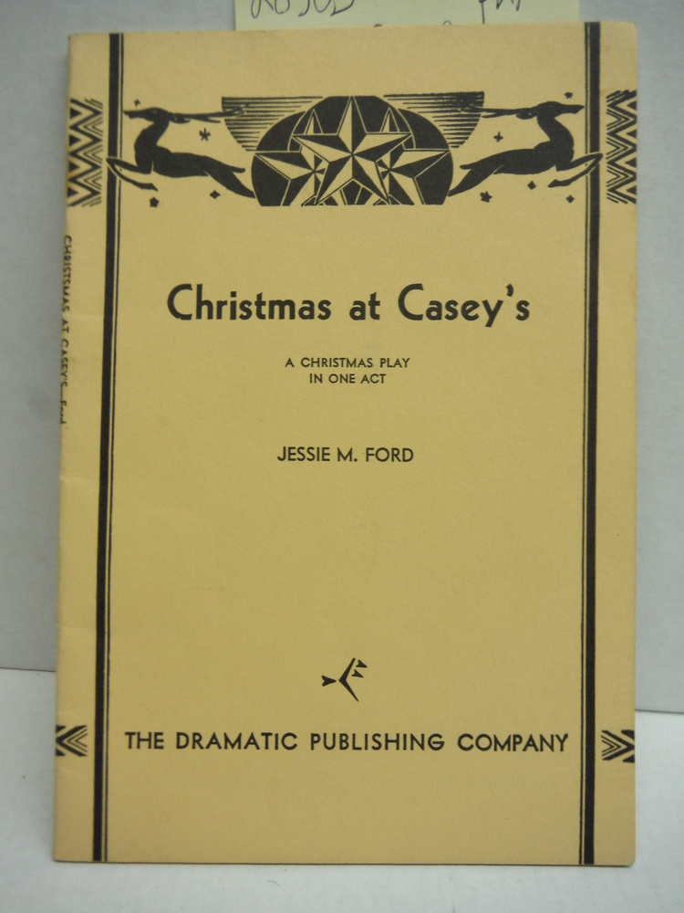 Christmas at Casey's a Christmas Comedy in One Act