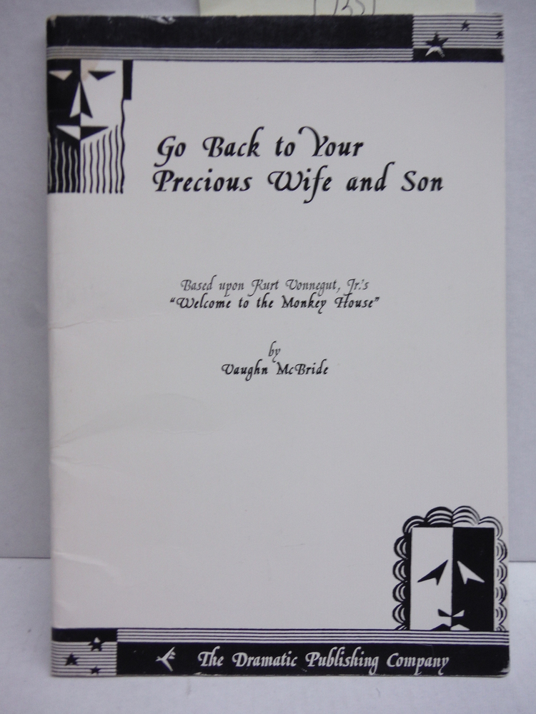 Image 0 of Go Back to Your Precious Wife and Son (A Play)