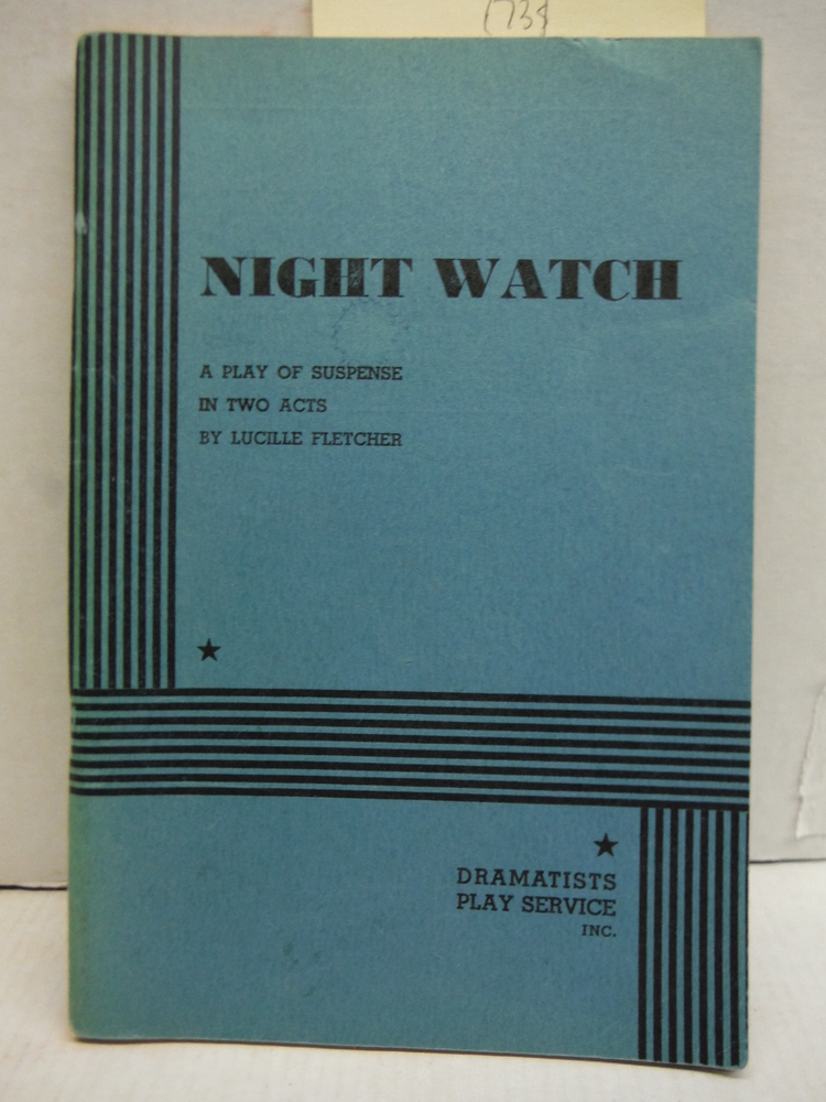 Night watch; A play of suspense in two acts