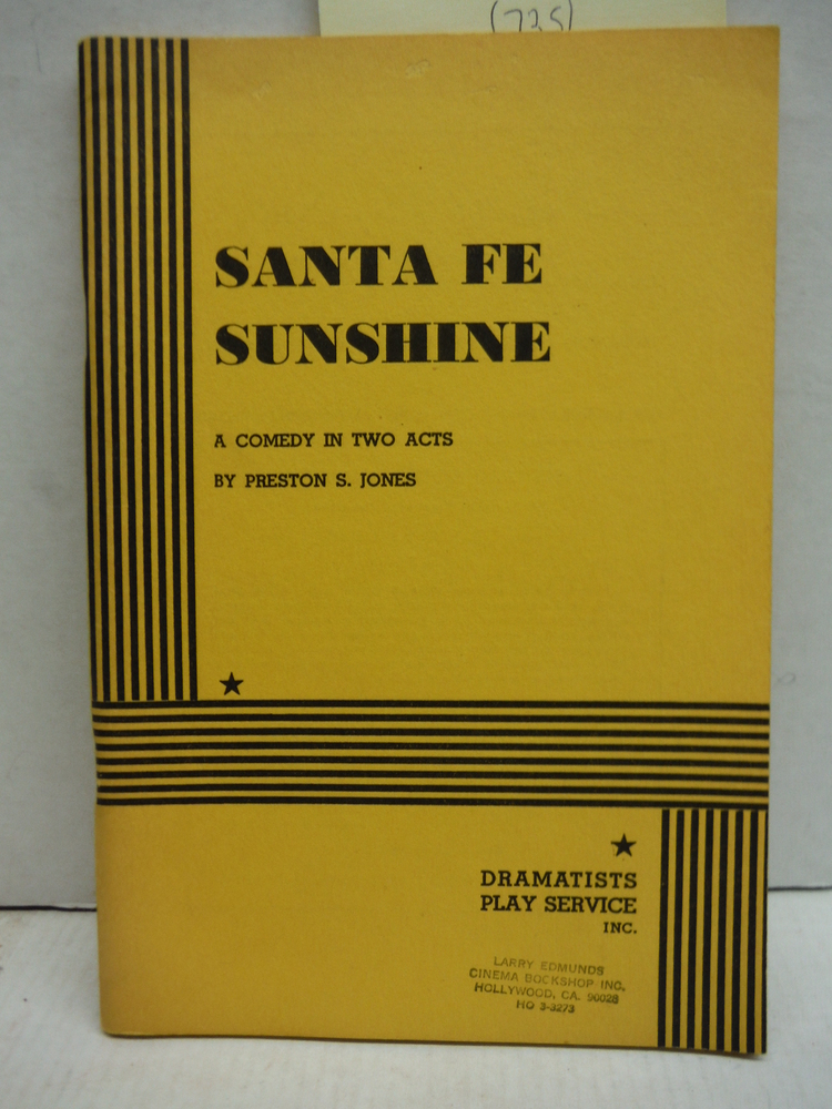 Santa Fe Sunshine. by Preston Jones (1998-01-30)