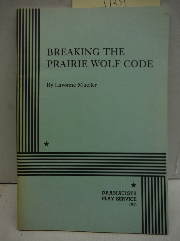 Breaking the Prairie Wolf Code.