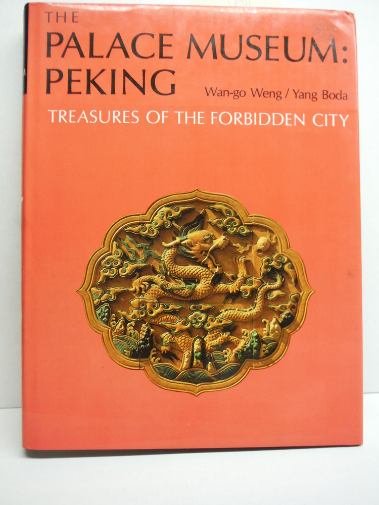 Image 0 of The Palace Museum: Peking, Treasures of the Forbidden City
