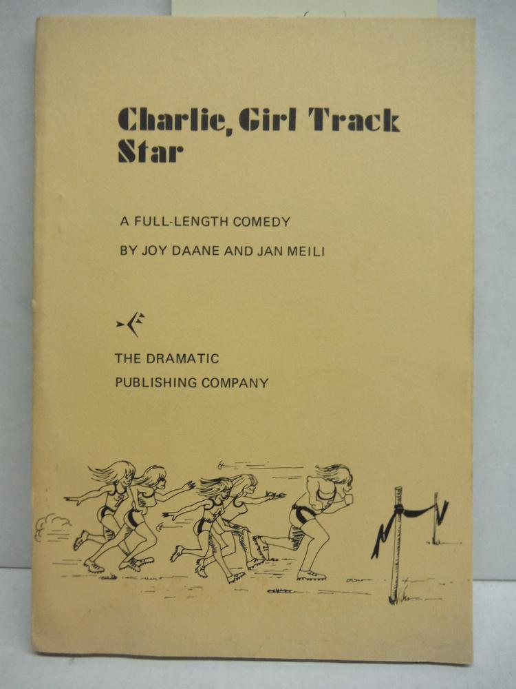 Charlie, Girl Track Star A Full-Length Comedy
