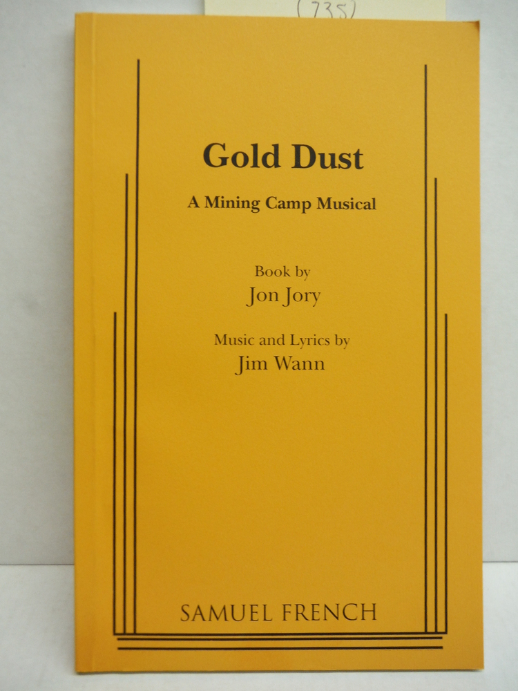 Image 0 of Gold Dust A Mining Camp Musical