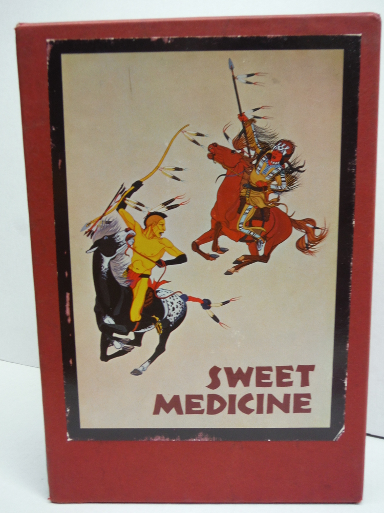 Image 1 of Sweet Medicine: The Continuing Role of the Sacred Arrows, the Sun Dance, and the