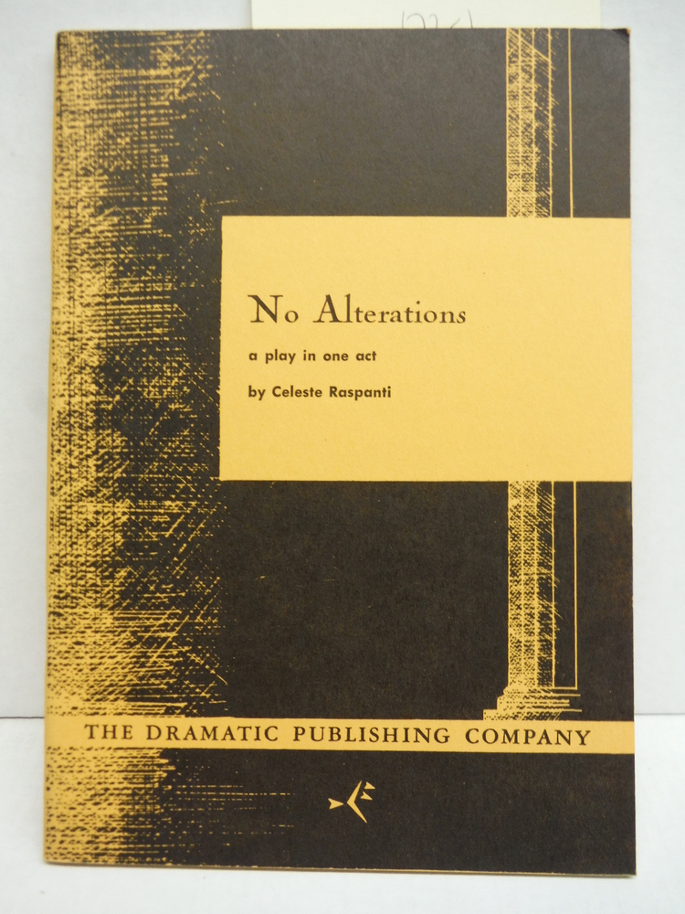 Image 0 of No Alterations, a play in one act (The Dramatic Publishing Company)