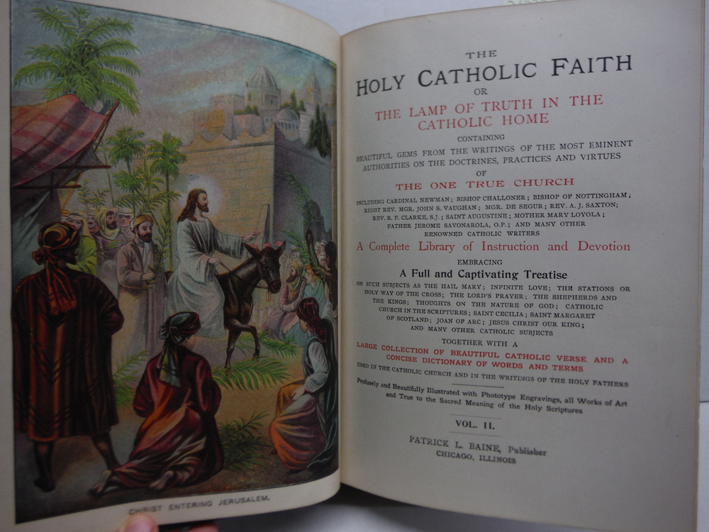 Image 1 of THE HOLY CATHOLIC FAITH or The Lamp of Truth in the Catholic Home, Vols. I-II