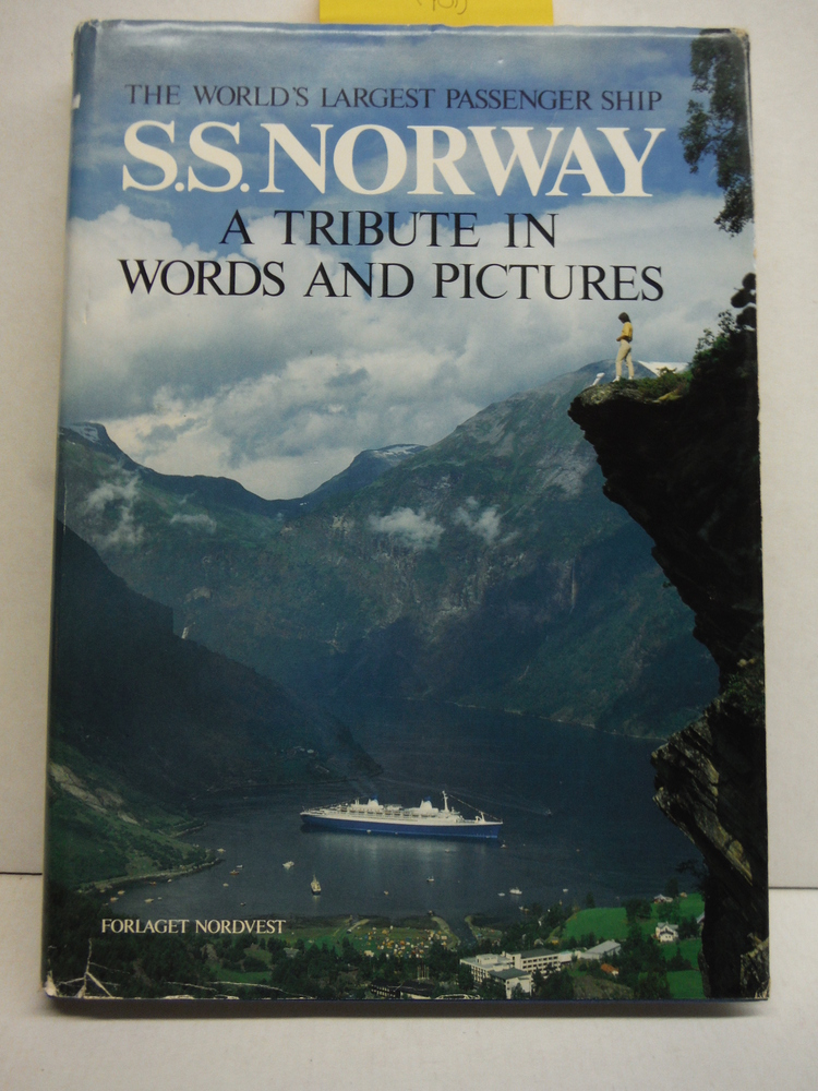 Image 0 of S.S. Norway: The world's largest passenger ship : a tribute in words and picture