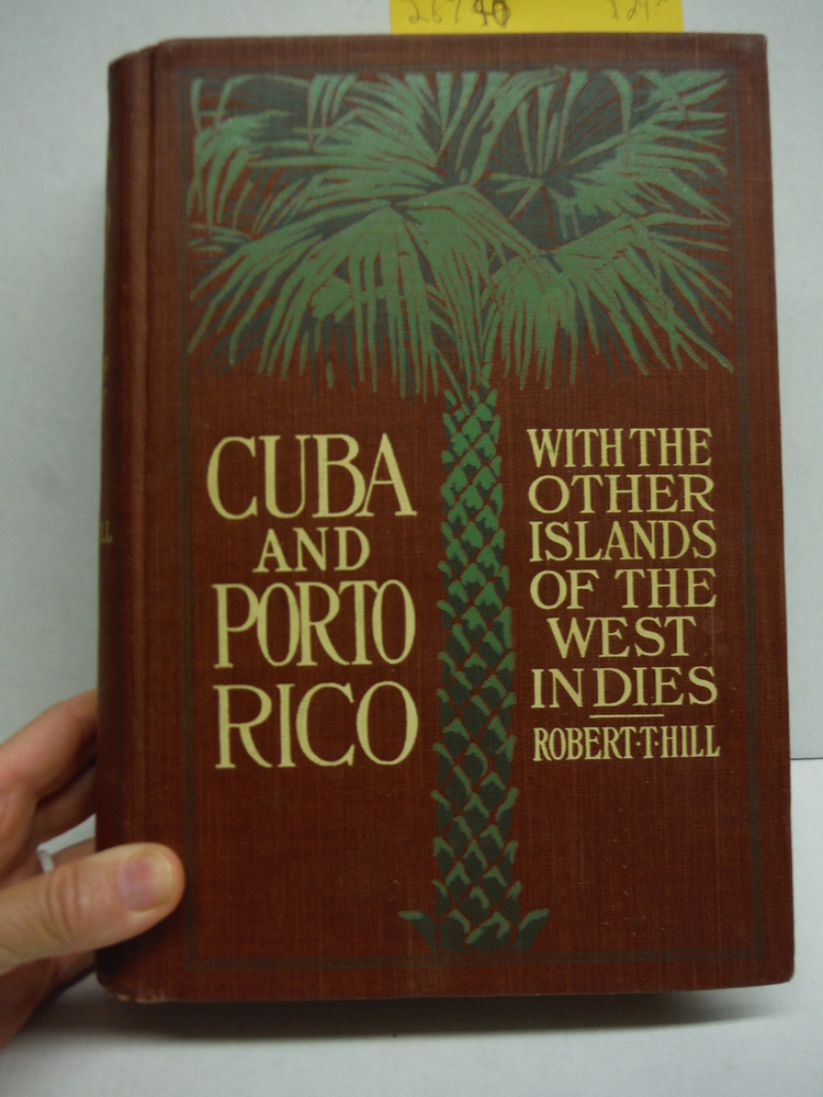 Cuba and Porto Rico with the other Island of the West Indies