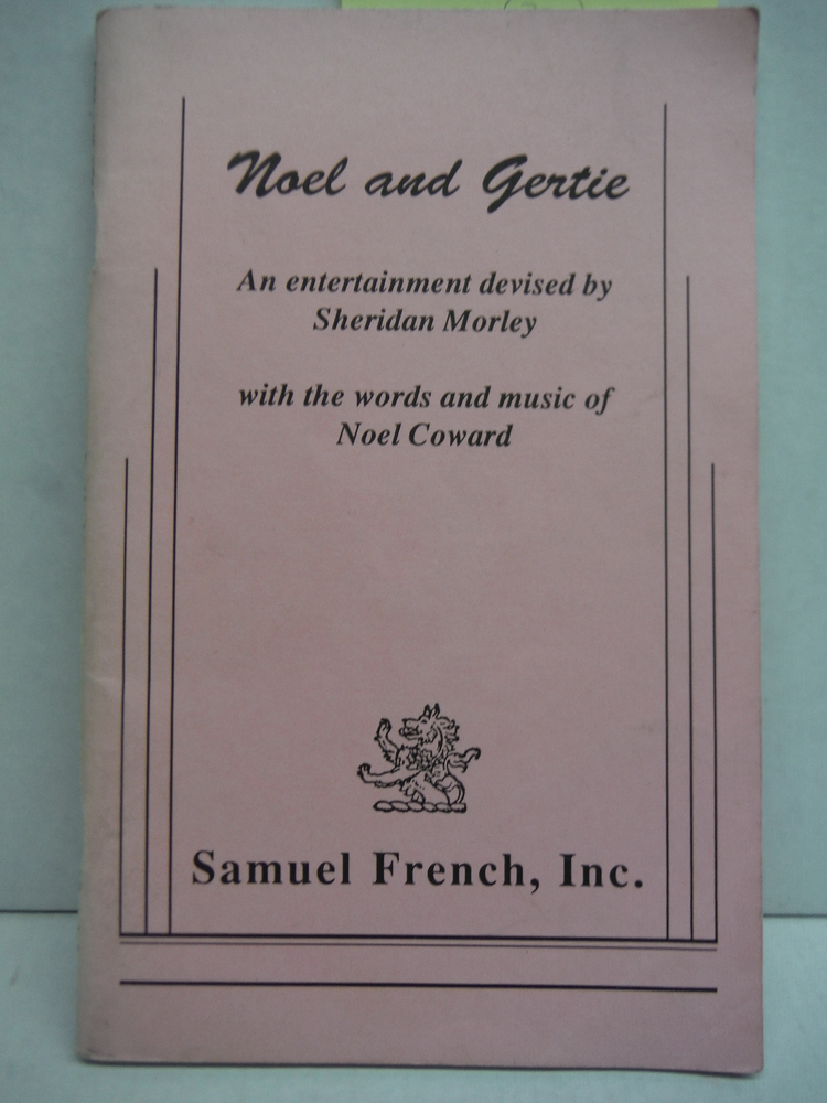 Noel and Gertie: An entertainment