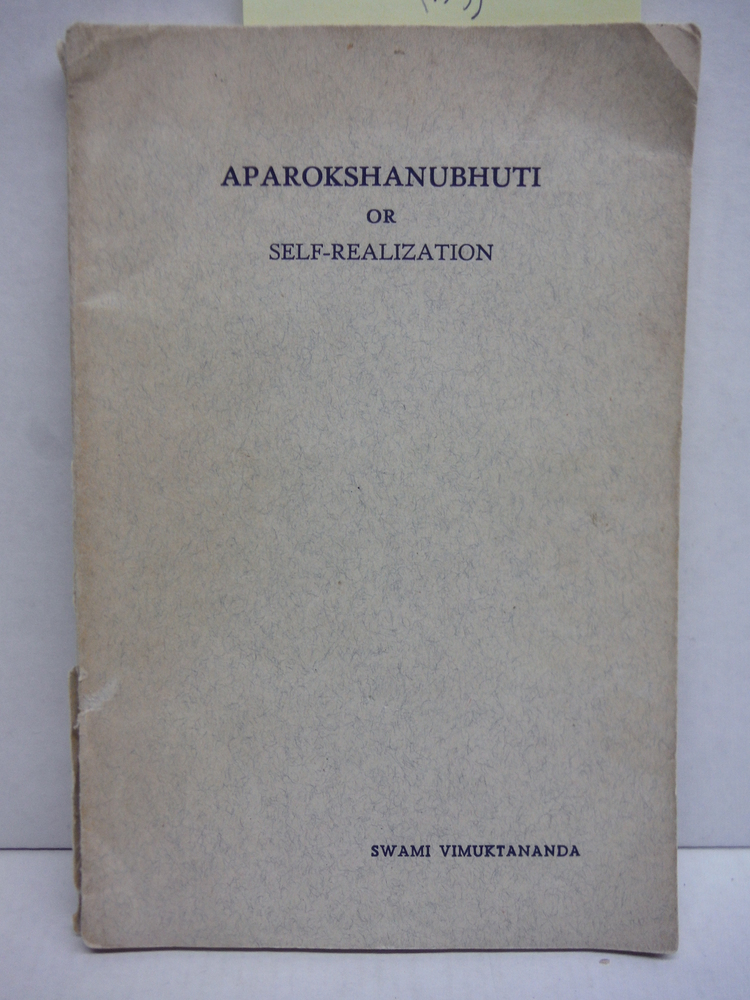 Aparokshanubhuti or Self-Realization