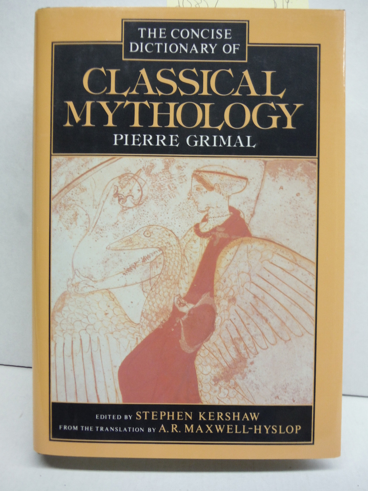 A Concise Dictionary of Classical Mythology