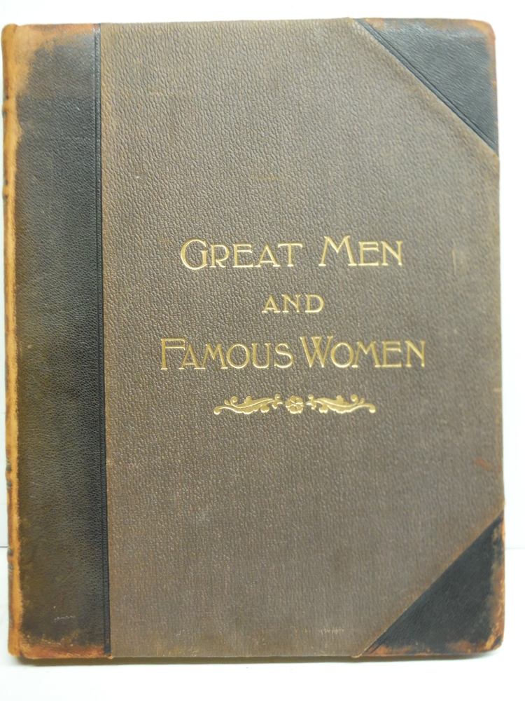 Great Men and Famous Women. Volume VI: Workmen and Heroes