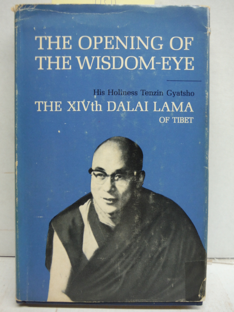 The opening of the wisdom-eye and the history of the advancement of Buddhadharma