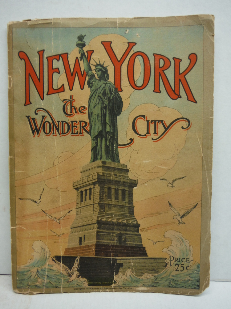 New York the Wonder City (1918 Photo Book)