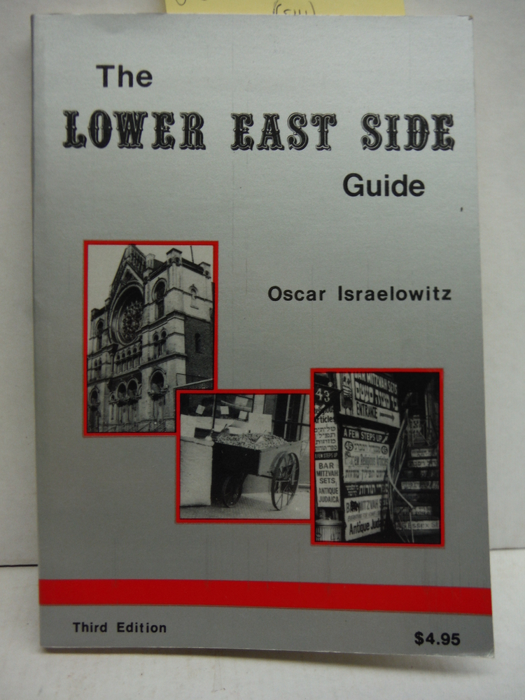Oscar Israelowitz's guide to the Lower East Side