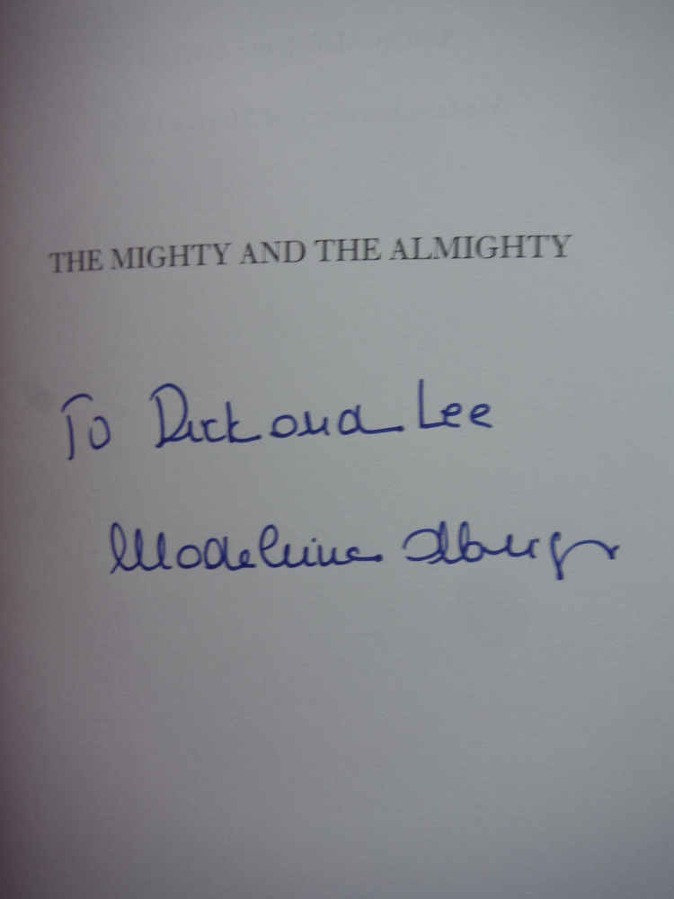 Image 1 of The Mighty and the Almighty: Reflections on America, God, and World Affairs