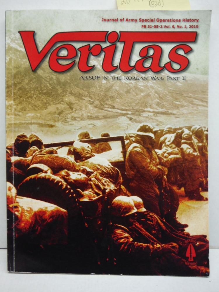 Image 0 of Veritas Journal of Army Special Operations History (Vol. 6; No. 1, 2010: ARSOF i