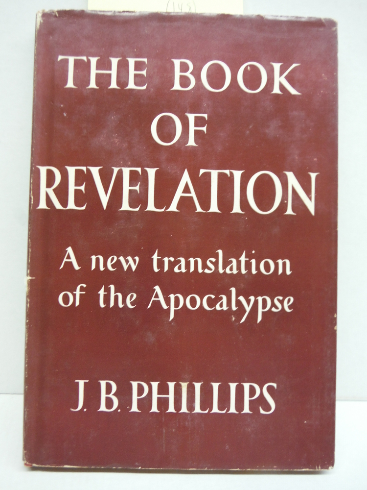Book of Revelations, a New Translation of the Apocylpse
