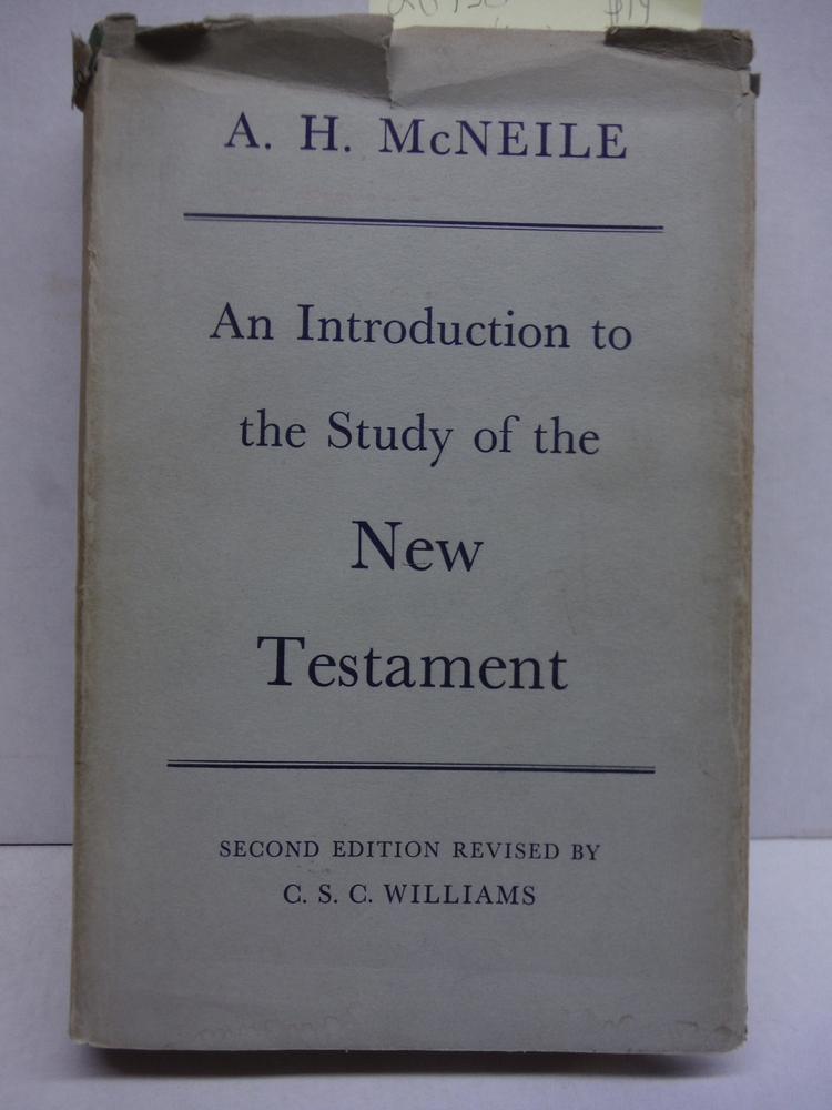 AN INTRODUCTION TO THE STUDY OF THE NEW TESTAMENT Second Edition Revised