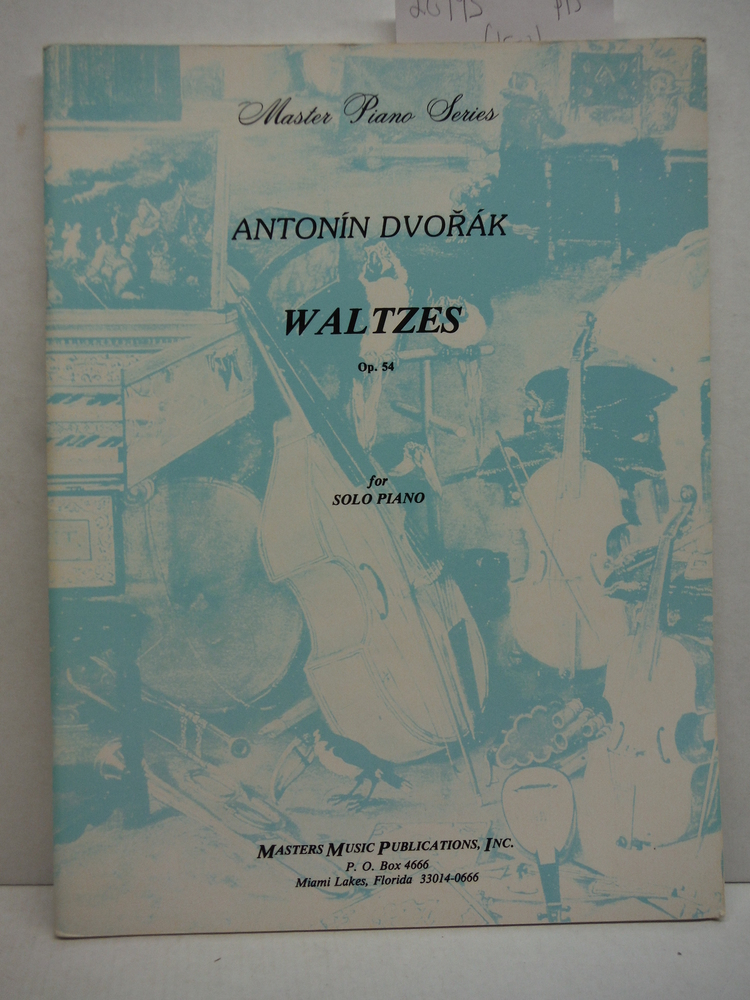 Image 0 of Antonin Dvorak. Waltzes Op.54 for Solo Piano. Published by Masters