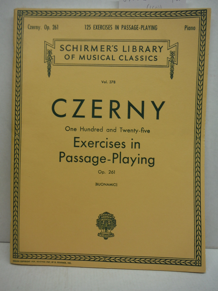 Carl Czerny One Hundred and Twenty-five Exercises in Passage-Playing (Schirmer's