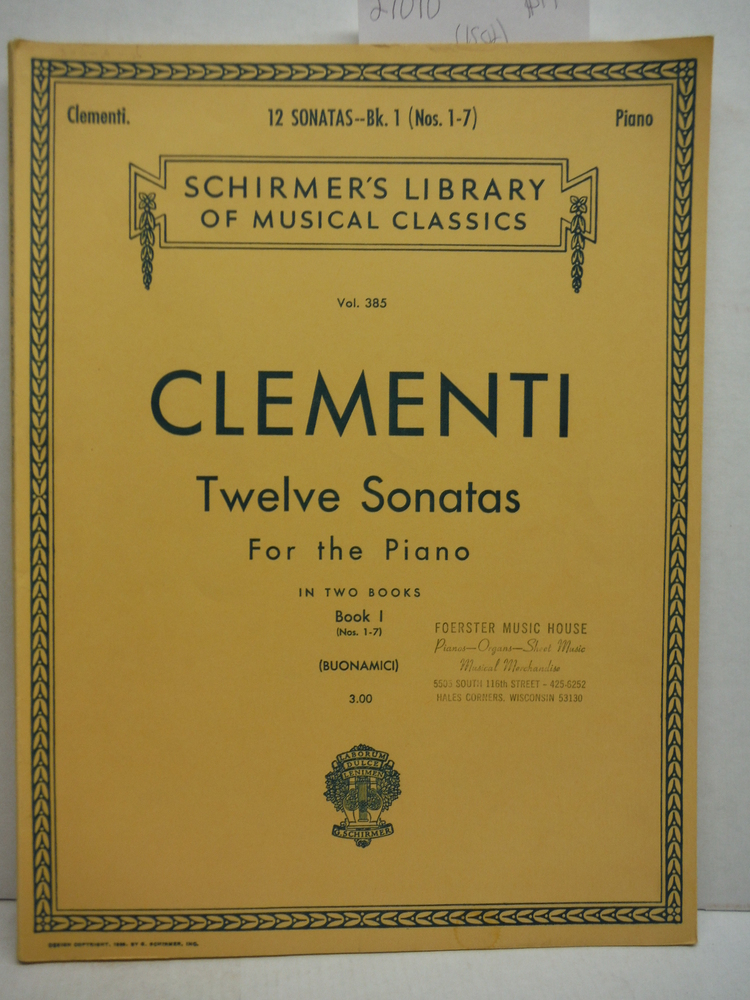 Image 0 of Clementi: Twelve Sonatas for the Piano, Book One (Nos. 1-7) (Schirmer's Library