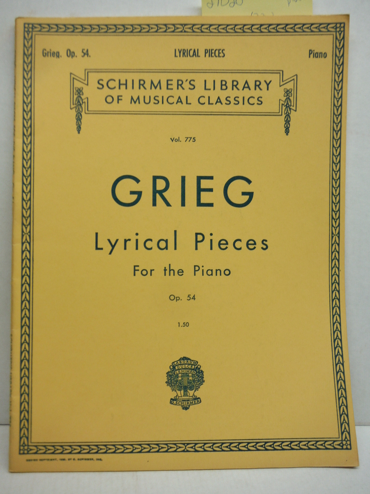 Grieg: Lyrical Pieces for the Piano Op. 54 (Schirmer's Library of Musical Classi