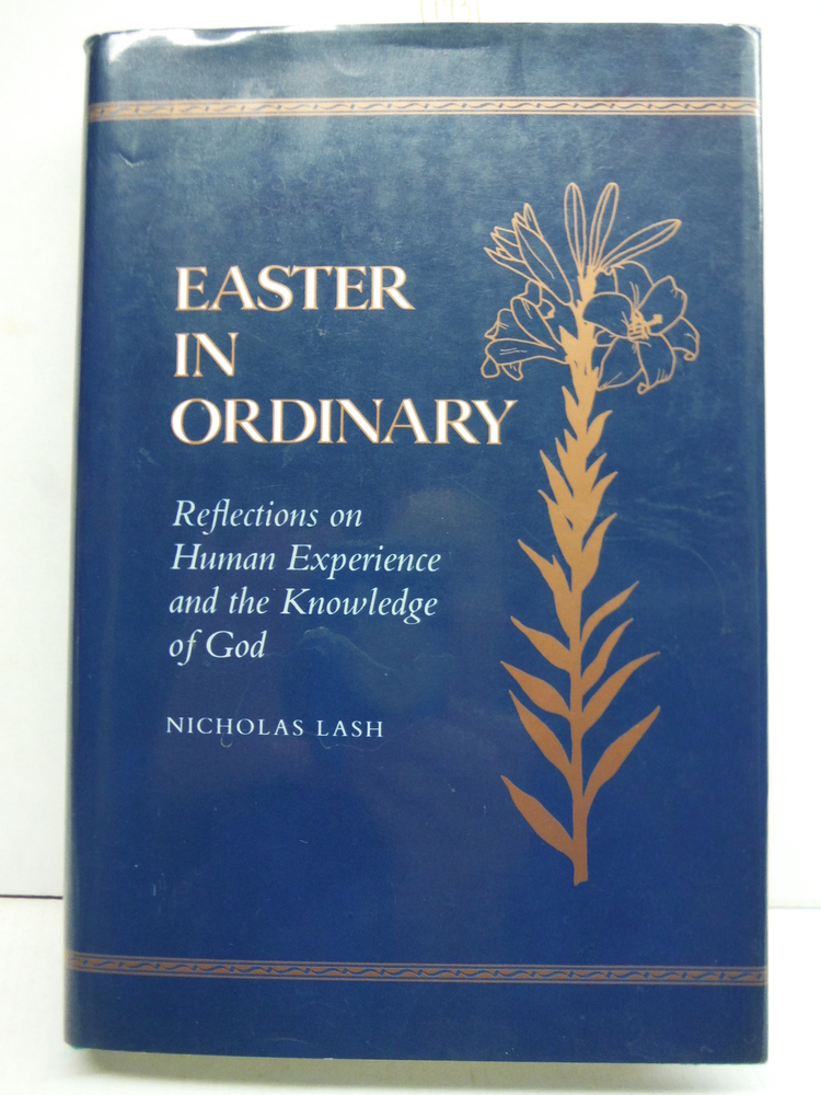 Easter in Ordinary: Reflections on Human Experience and the Knowledge of God (RI