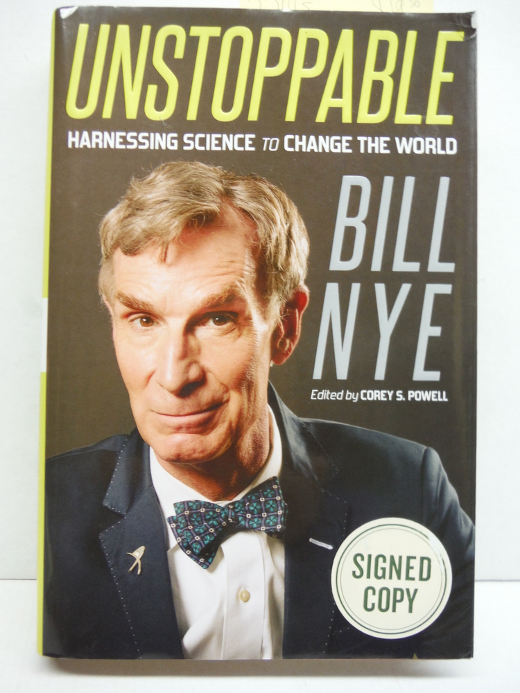 Bill Nye Unstoppable (Signed Edition)