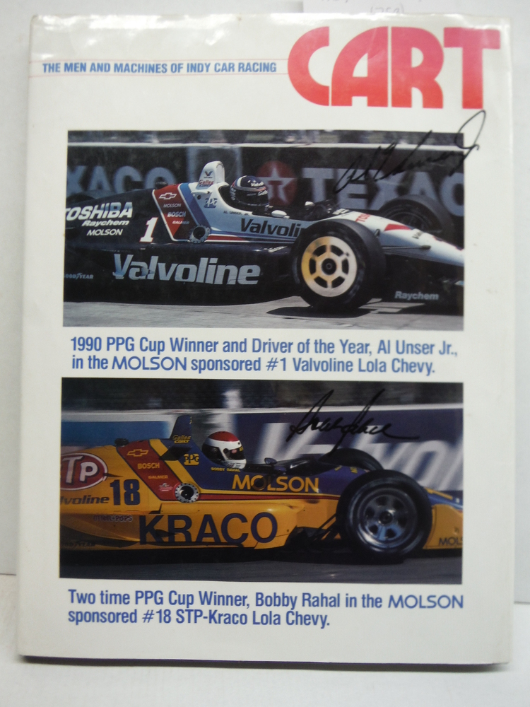 CART, 1990-91: The Men and the Machines of Indy Car Racing (SIGNED: AL UNSER, JR