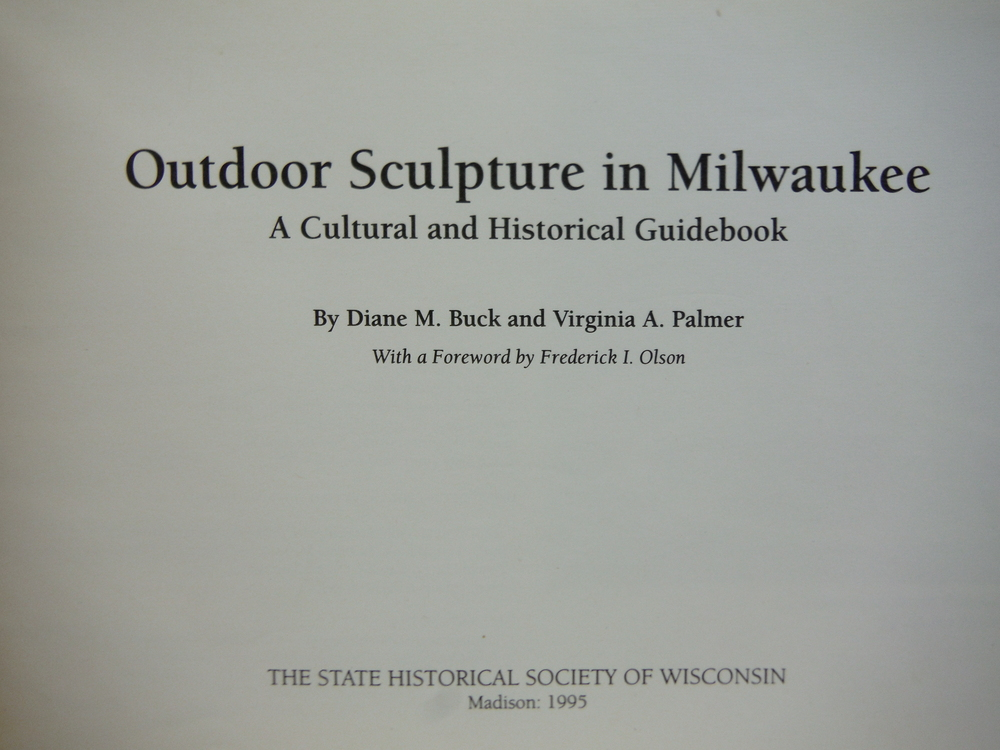Image 1 of Outdoor Sculpture In Milwaukee: A Cultural And Historical Guidebook