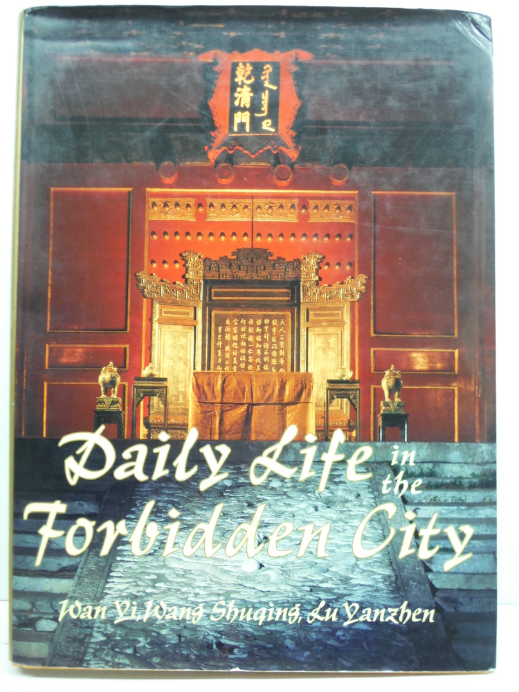 Daily Life in the Forbidden City