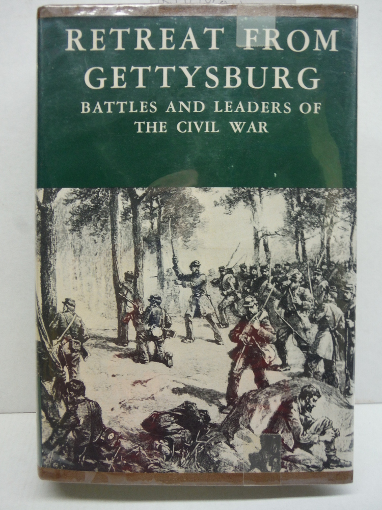 Battles and Leaders of the Civil War : Being for the Most Part Contributions by