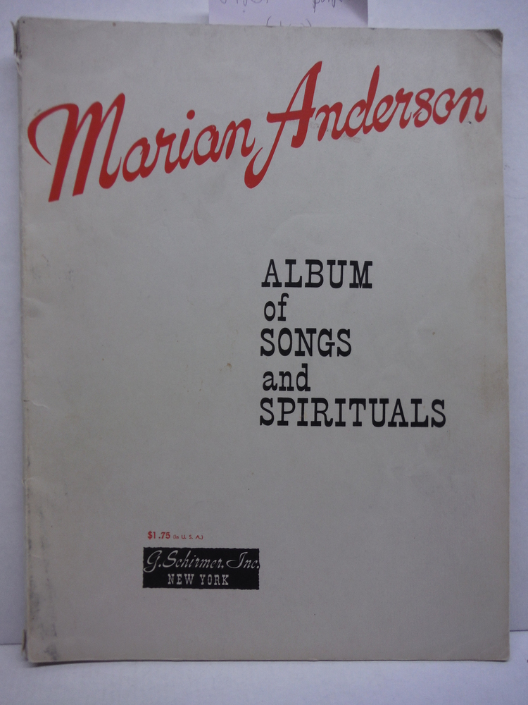 Marian Anderson: Album of Songs and Spirituals