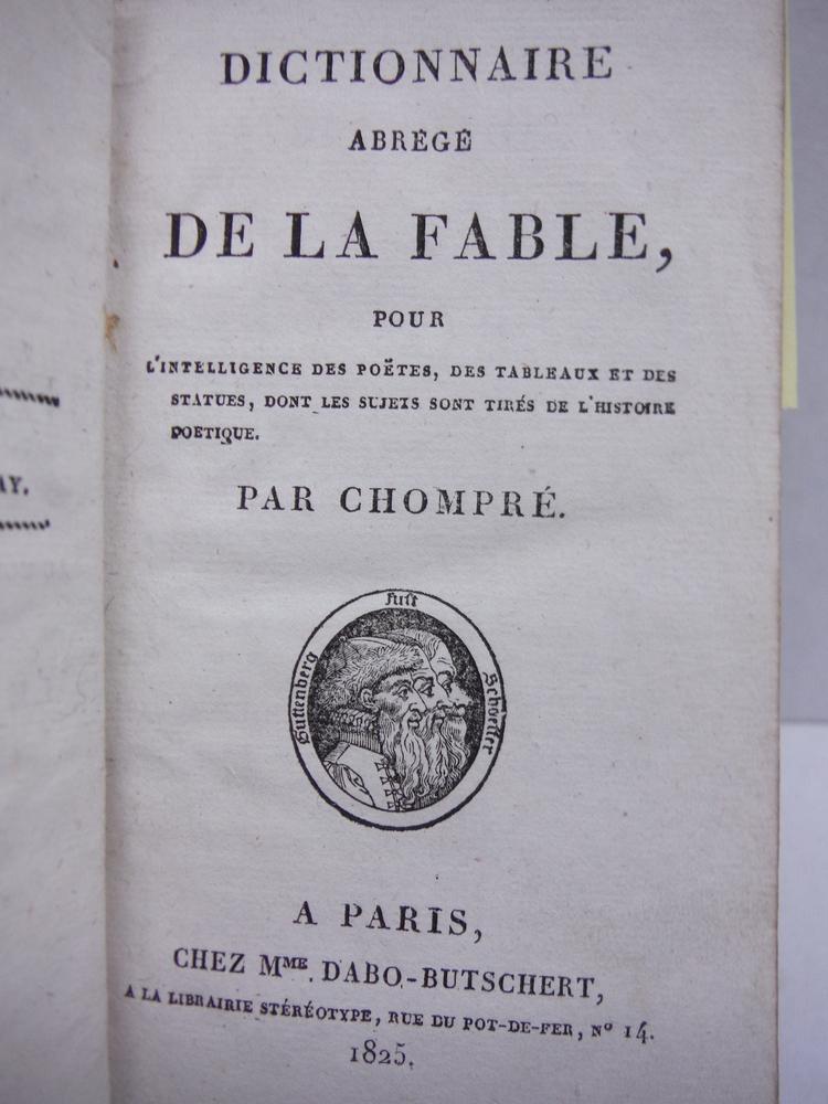 Image 1 of Dictionnaire Abrege De La Fable, Pour L'Intelligence Des Poetes, Des Tableaux &