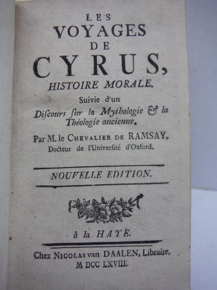 Image 2 of Les Voyages de Cyrus Histoire Morale Suivie d'un Discours fur la Mythologie & la