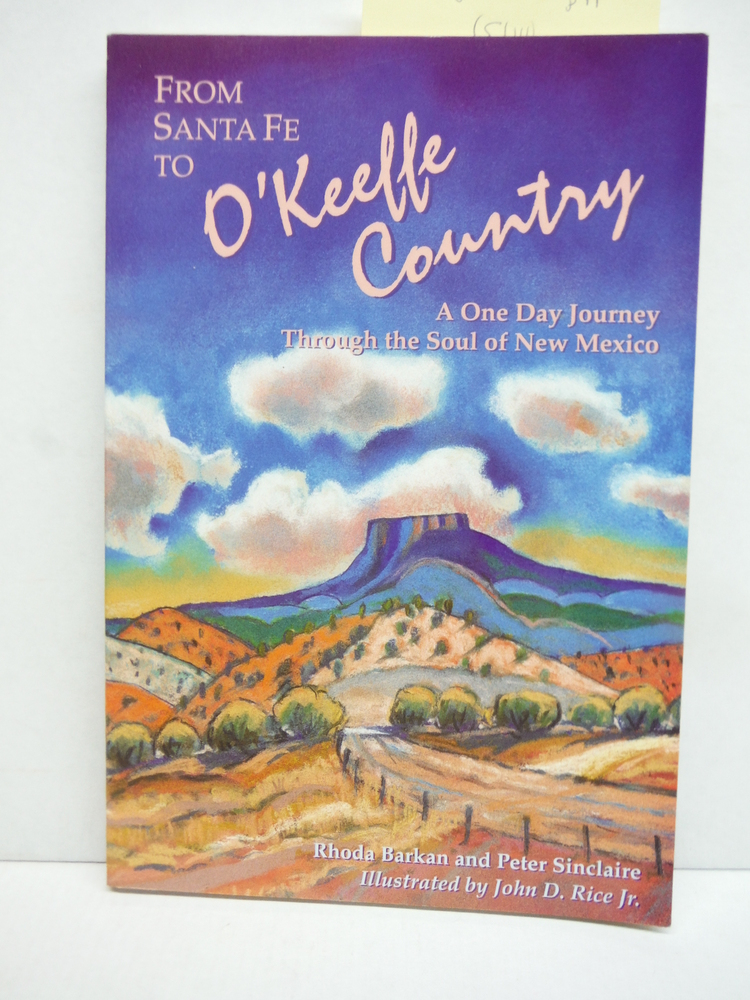 Image 0 of From Santa Fe to O'Keeffe Country: A One Day Journey Through the Soul of New Mex