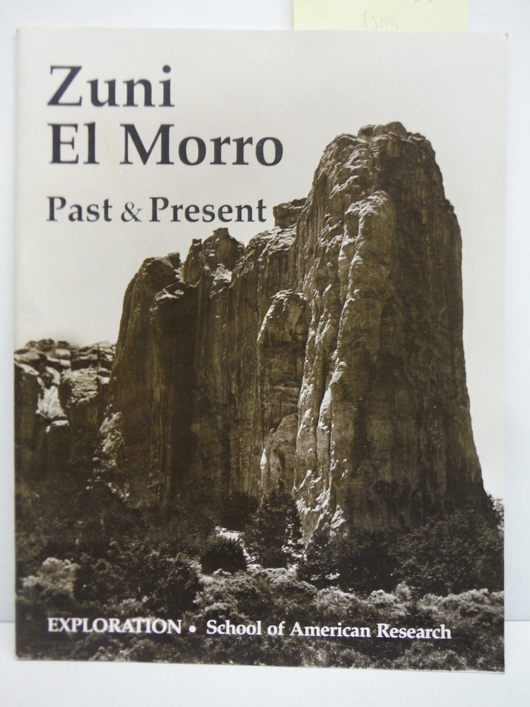 Zuni and El Morro Past and Present by Noble, D. (1993) Paperback